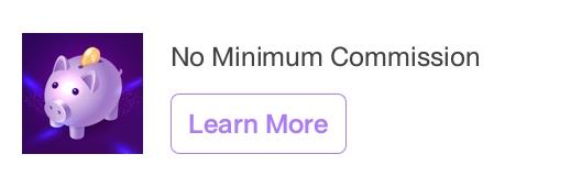 No Minimum Commission