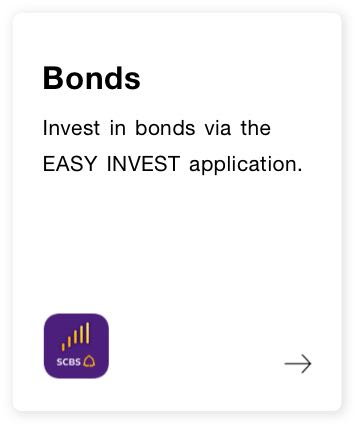 Bonds. Invest via the EASY IN-VEST application.